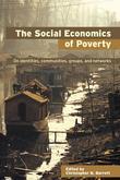 The Social Economics of Poverty