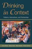 Drinking in Context: Patterns, Interventions, and Partnerships