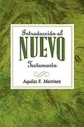 Introduccion al Nuevo Testamento AETH: Introduction to the New Testament Spanish