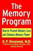 The Memory Program: How to Prevent Memory Loss and Enhance Memory Power