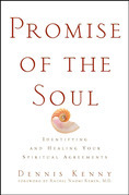 Promise of the Soul: Identifying and Healing Your Spiritual Agreements