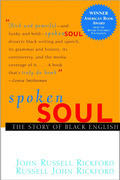 Spoken Soul: The Story of Black English