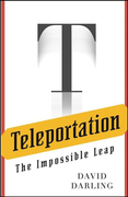 Teleportation: The Impossible Leap