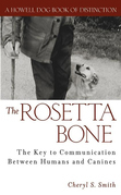 The Rosetta Bone: The Key to Communication Between Humans and Canines