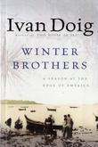 Winter Brothers: A Season at the Edge of America