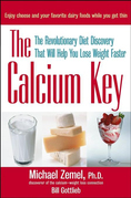 The Calcium Key: The Revolutionary Diet Discovery That Will Help You Lose Weight Faster