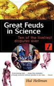 Great Feuds in Science: Ten of the Liveliest Disputes Ever