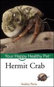 Hermit Crab: Your Happy Healthy Pet