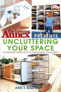 The Learning Annex Presents Uncluttering Your Space