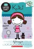 Lotus Lane #1: Kiki: My Stylish Life (A Branches Book)