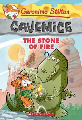 Geronimo Stilton Cavemice #1: The Stone of Fire