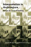 Interpretation in Architecture: Design as Way of Thinking