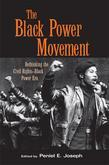 Black Power Movement: Rethinking the Civil Rights-Black Power Era: Rethinking the Civil Rights-Black Power Era