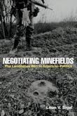Negotiating Minefields: The Landmines Ban in American Politics