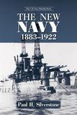 The New Navy, 1883-1922