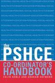 The Secondary Pshe Co-Ordinator's Handbook