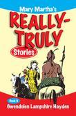 Mary Martha's Really Truly Stories: Book 9