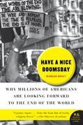 Have a Nice Doomsday: Why Millions of Americans are Looking