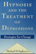 Hypnosis and the Treatment of Depressions: Strategies for Change
