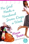 No Girl Needs a Husband Seven Days a Week