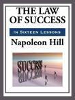 The Law of Success in Sixteen Lessons