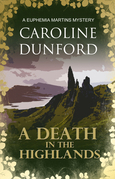 A Death in the Highlands: A Euphemia Martins Mystery