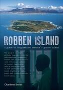 Robben Island: A place of Inspiration: Mandela's Prison Island