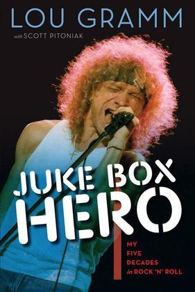 Juke Box Hero: My Five Decades in Rock 'n' Roll