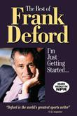 The Best of Frank Deford: I'm Just Getting Started...
