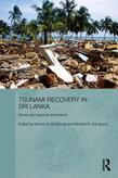 Tsunami Recovery in Sri Lanka: Ethnic and Regional Dimensions