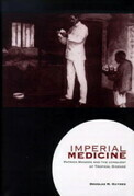 Imperial Medicine: Patrick Manson and the Conquest of Tropical Disease