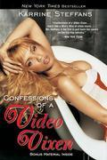 Confessions of a Video Vixen