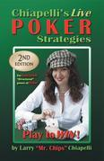 Chiapelli's Live Poker Strategies (2nd Edition)