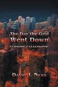 The Day the Grid Went Down : Economic Catastrophe