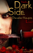 Dark-Side, le Chevalier-Vampire, Livre I
