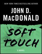 Soft Touch: A Novel