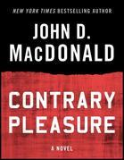 Contrary Pleasure: A Novel