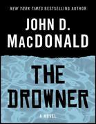 The Drowner: A Novel