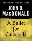 A Bullet for Cinderella: A Novel