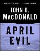 April Evil: A Novel