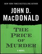 The Price of Murder: A Novel