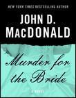 Murder for the Bride: A Novel