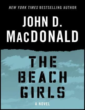 The Beach Girls: A Novel