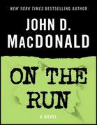 On the Run: A Novel