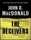 The Deceivers: A Novel