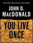 You Live Once: A Novel