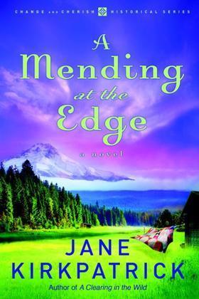A Mending at the Edge: A Novel