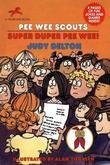 Pee Wee Scouts: Super Duper Pee Wee!