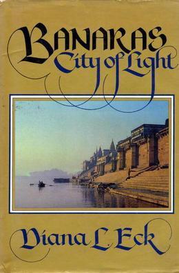 Banaras: CITY OF LIGHT