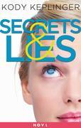 Secrets & Lies: Two Short Stories